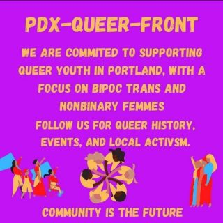 Intersectionality means that unless we are all liberated none of us is liberated. Please go follow @pdxqueerfront and join us in supporting the establishment a Queer Youth community here in PDX! 🖤❤️💚🤎🧡💛💙🤍💜
