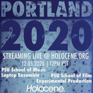Streaming on @holoceneportland Twitch and YouTube channels on Saturday December 5 at 12pm pacific: @portlandstate Sonic Arts and Music Production's Laptop Ensemble will be live streaming several new compositions including Portland 2020, created in collaboration with Portland State Film Experimental Production. In addition to the group collaboration, individual filmmakers partnered with members of the ensemble to create original scores for their short films. Donations encouraged, with proceeds from the stream split between Holocene staff and the All Ages music advocacy nonprofit @friendsofnoise ! The Laptop Ensemble is an ensemble of humans, laptops, controllers, and speakers. Ensemble members both compose and perform in the ensemble, exploring computer-mediated instrument design, sound synthesis, programming, and live interactive performance. The Experimental Filmmakers work with archival found footage, 16mm direct animation, original live action digital and computer generated images to provide the visual elements of the program. The short films represent a range of approaches reflecting and responding to our present social and political conditions. Thanks for the H/T Gina Altamura #psusample #laptopensemble